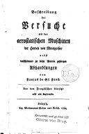 Beschreibung der Versuche mit den aerostatischen Maschinen der Herren von Montgolfier nebst verschiedenen zu dieser Materie gehörigen Abhandlungen