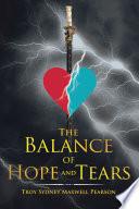 The Balance Of Hope And Tears