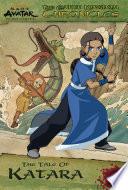 The Earth Kingdom Chronicles: The Tale of Katara (Avatar: The Last Airbender)