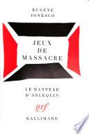 Jeux de massacre. - [Paris]: Gallimard (1970). 105 S. 8°