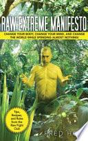 Raw Extreme Manifesto