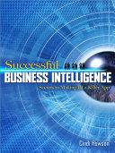 Successful Business Intelligence  Secrets to Making BI a Killer App