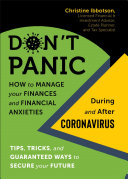 link to Don't panic : how to manage your finances and financial anxieties during and after coronavirus in the TCC library catalog