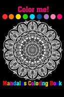 Color Me Mandalas Coloring Book