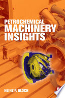 Petrochemical Machinery Insights Book