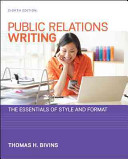 Public Relations Writing  The Essentials of Style and Format