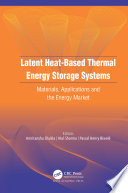 Latent Heat Based Thermal Energy Storage Systems