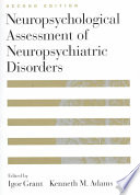 Neuropsychological Assessment Of Neuropsychiatric Disorders Book PDF
