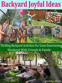 Backyard Joyful Ideas