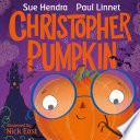 Christopher Pumpkin
