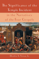 The Significance of the Temple Incident in the Narratives of the Four Gospels [Pdf/ePub] eBook