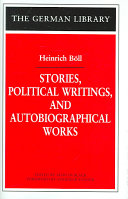 Stories, Political Writings, and Autobiographical Works