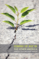 Coming of Age in the Other America