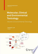 Molecular  Clinical and Environmental Toxicology Book