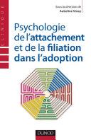 Pdf Psychologie de l'attachement et de la filiation dans l'adoption Telecharger