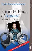 Farid le Fou... d'Amour