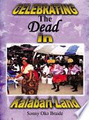 Celebrating the Dead in Kalabari Land Book