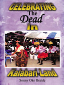 Celebrating the Dead in Kalabari Land