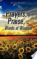 Prayers  Praise  and Words of Wisdom