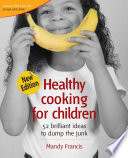 Healthy cooking for children Book