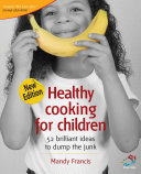 Healthy cooking for children