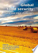 Global Food Security Ethical And Legal Challenges Book PDF