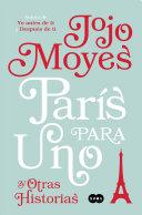 Paris Para Uno y Otras Historias   Paris for One and Other Stories Book