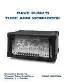Dave Funk's Tube Amp Workbook