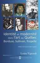 Pdf Identité et modernité dans l'art au Québec Telecharger