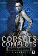 Corsets et complots (Le Pensionnat de Mlle Géraldine**) Pdf/ePub eBook
