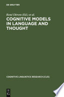 Cognitive Models in Language and Thought