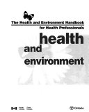 The Health And Environment Handbook For Health Professionals