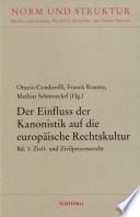 Der Einfluss der Kanonistik auf die europäische Rechtskultur