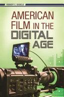 American Film in the Digital Age Pdf/ePub eBook