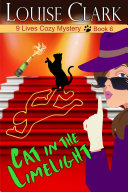 Cat in the Limelight (The 9 Lives Cozy Mystery Series, Book 6) Pdf