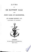 Lives of Sir Matthew Hale and John Earl of Rochester