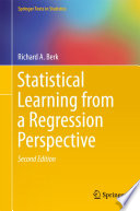 """Statistical Learning from a Regression Perspective"" by Richard A. Berk"