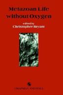Metazoan Life without Oxygen