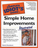 The Complete Idiot s Guide to Simple Home Improvements