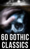 60 Gothic Classics [Pdf/ePub] eBook