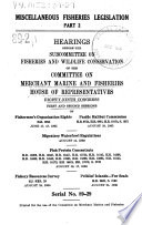 Miscellaneous Fisheries Legislation