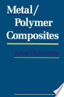 Metal Polymer Composites Book