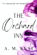 The Orchard Inn ( FREE Interracial Romance Small Town)