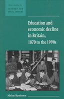 Education and Economic Decline in Britain, 1870 to the 1990s