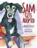 Sam Gets Adopted  Finding A Forever Home