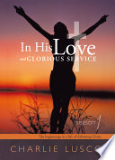 In His Love and Glorious Service