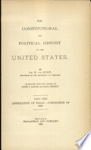 The Constitutional and Polictical History of the United States  Book PDF