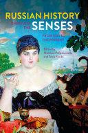 Russian History through the Senses [Pdf/ePub] eBook