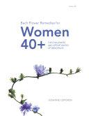 Bach Flower Remedies for Women 40+