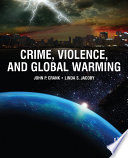 Crime  Violence  and Global Warming